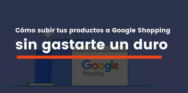 cómo subir productos a google shooping