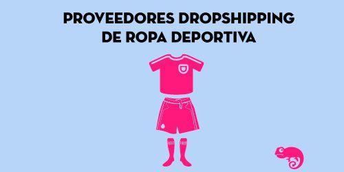 Proveedores Dropshipping de Ropa Deportiva