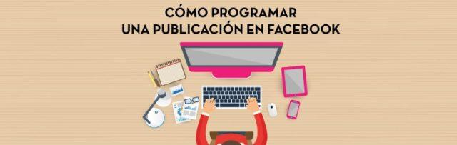 Cómo Programar una Publicación en Facebook
