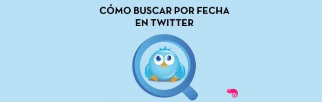 Cómo Buscar por Fecha en Twitter