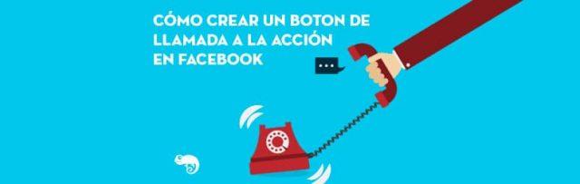 cómo crear un botón de llamada a la acción en facebook