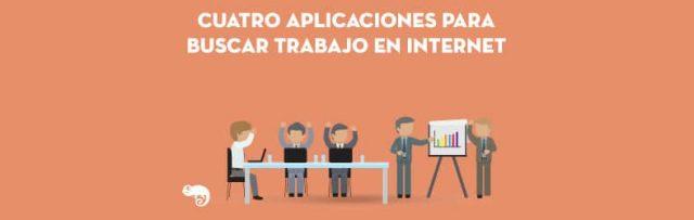 cuatro aplicaciones para buscar trabajo en internet
