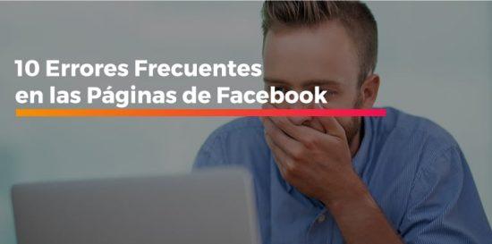 Errores Frecuentes en las Páginas de Facebook