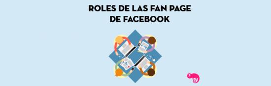 Descubre los roles de las Fan Page de Facebook
