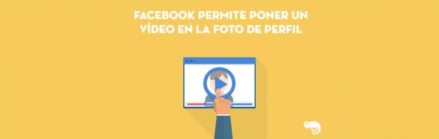 Facebook-permite-poner-un-video-en-la-foto-de-perfil