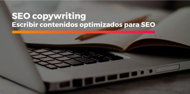 SEO copywriting: Escribir contenidos optimizados para SEO