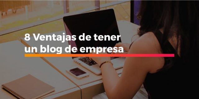 ventajas blog empresa