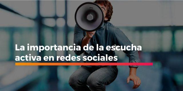 La importancia de la escucha activa en redes sociales