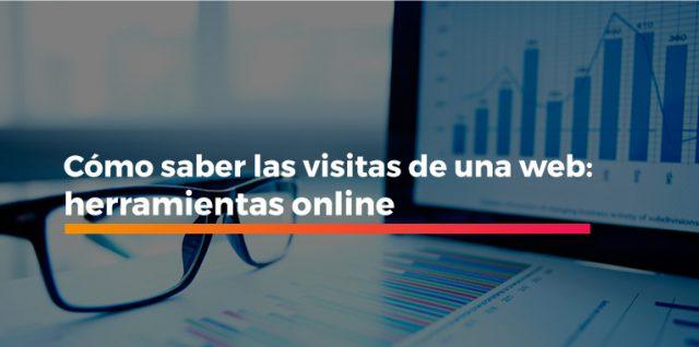 Cómo saber las visitas de una web