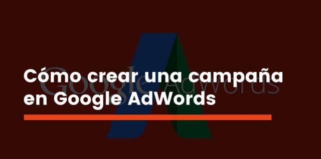 campaña en Google AdWords
