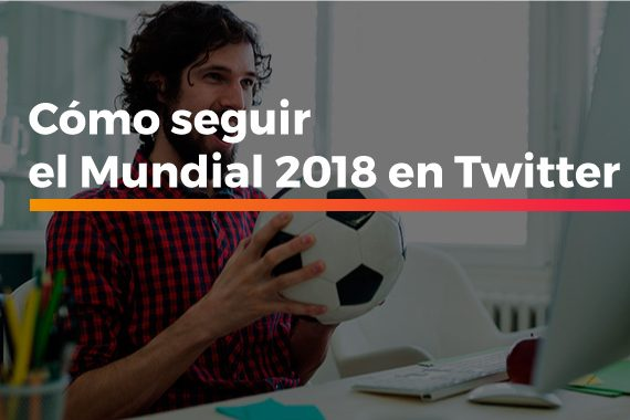 seguir el Mundial 2018 en Twitter