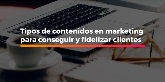 tipos de contenidos en marketing
