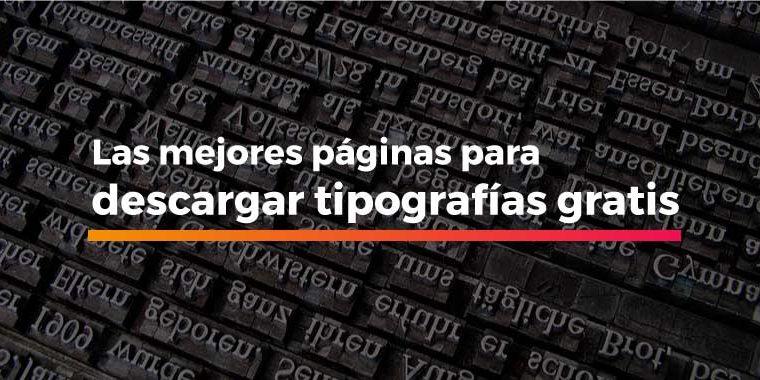 Descargar tipografías gratis