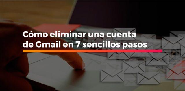 eliminar una cuenta de Gmail