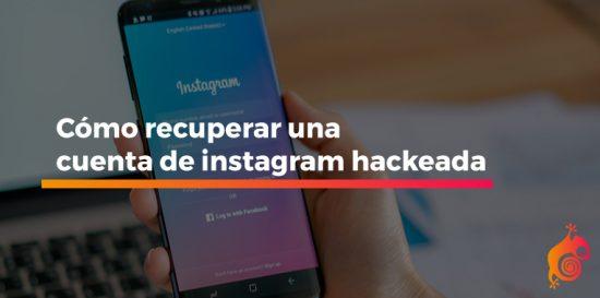 Cómo recuperar una cuenta de Instagram hackeada