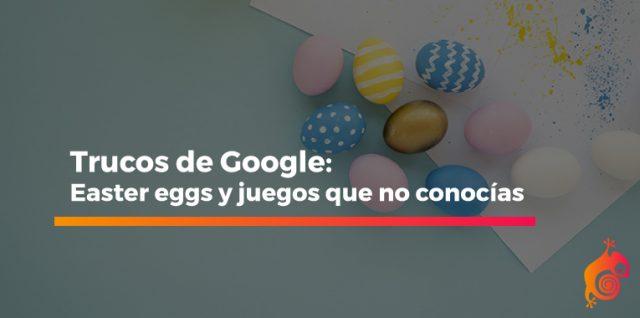 Trucos de Google: Easter eggs y juegos