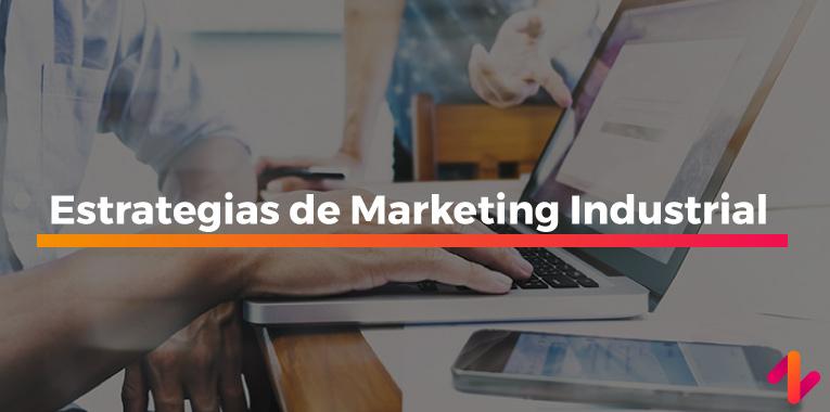 Estrategias de Marketing Industrial