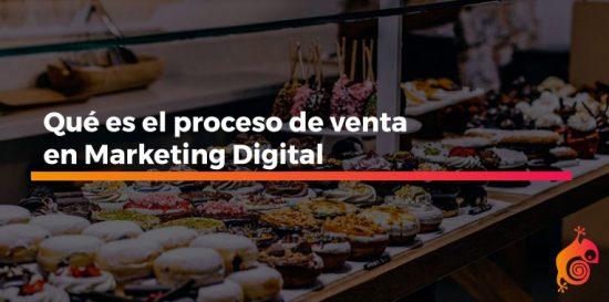 qué es el proceso de venta en marketing digital