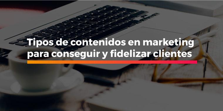 tipos-de-contenidos-en-marketing