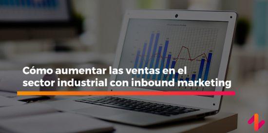 aumentar ventas en el sector industrial
