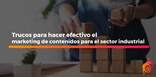 marketing de contenidos para el sector industrial